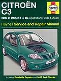 Citroen C3 Petrol and Diesel Service and Repair Manual: 2002 to 2005 (Haynes Service and Repair Manuals) by Mead, John S. (2005) Hardcover