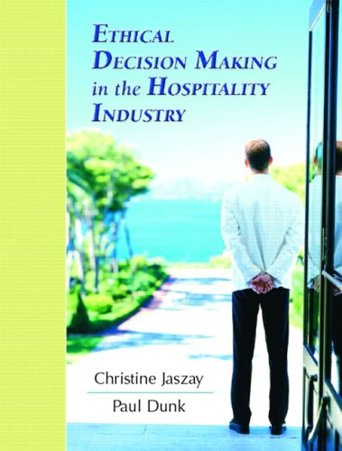 Ethical Decision-Making in the Hospitality Industry