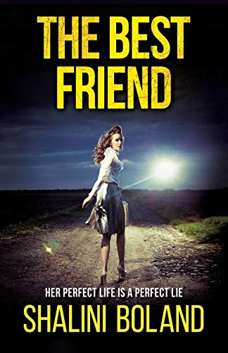 The Best Friend: a chilling psychological thriller (The Best Friend A Chilling Psychological Thriller)