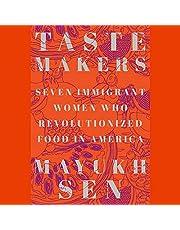 Taste Makers: Seven Immigrant Women Who Revolutionized Food in America