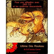 Ultime dés Rouleau (French Edition)