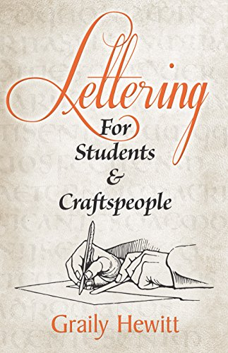 (Lettering: For Students and Craftspeople (Dover Books on Lettering, Graphic Arts & Printing) )