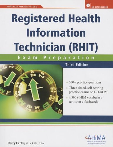 Registered Health Information Technician (RHIT) Exam Preparation [With CDROM] (AHIMA Exam Preparation)