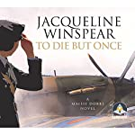 To Die but Once | Jacqueline Winspear