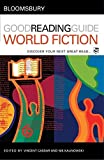 Bloomsbury Good Reading Guide to World Fiction: Discover Your Next Great Read