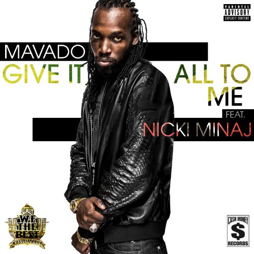 Give It All To Me [feat. Nicki...