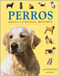 Perros: razas, cuidados, historia: Amazon.es: Cunliffe