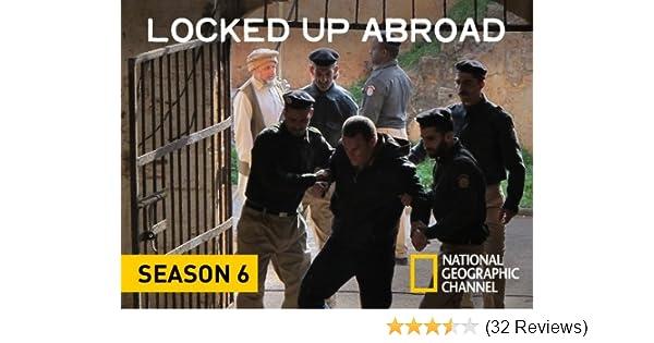 locked up abroad season 6 episode 10