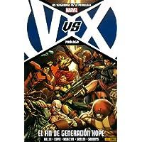 Vengadores Vs La Patrulla X Prologo: El Fin