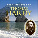 Little Book of Thomas Hardy, Emily Wollaston, 1906229600