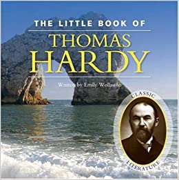 Little Book of Thomas Hardy (Little Books)