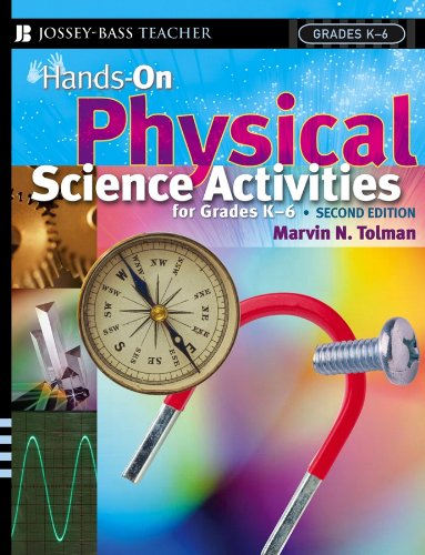 Download Hands-On Physical Science Activities For Grades K-6 (J-B Ed: Hands On) Pdf