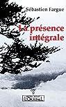 La présence intégrale par Fargue