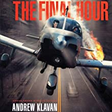 The Final Hour: The Homelanders, Book 4 Audiobook by Andrew Klavan Narrated by Joshua Swanson