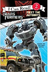 Transformers: Meet the Autobots (Transformers, I Can Read, Level 2) Paperback