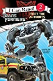 img - for Transformers: Meet the Autobots (Transformers, I Can Read, Level 2) book / textbook / text book