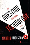 The Question Concerning Technology, and Other Essays, Martin Heidegger, 0062290703