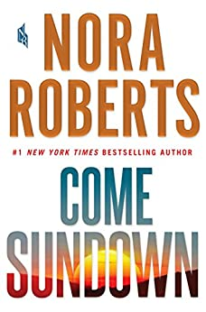Come Sundown by [Roberts, Nora]