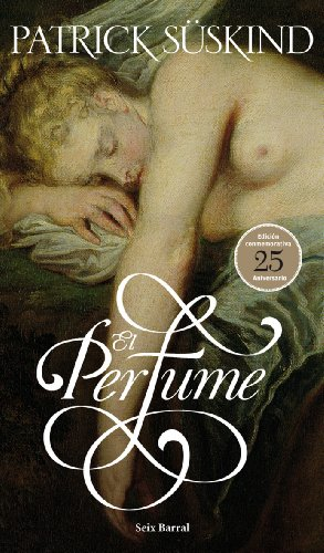 El perfume (ed. 25 aniv.)