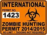 Stickerzzz!!! VB-NU5I-PWW3 International Zombie Hunting Permit Decal / Sticker 2014/15 Apocalypse Worldwide - 1423