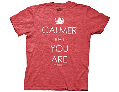 Ripple Junction Big Lebowski Calmer Than You are Adult T-Shirt Medium Red Heather -