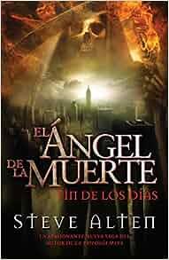 Ángel de la muerte: El fin de los días (Spanish Edition ...