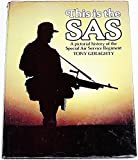 This is the SAS: A pictorial history of the Special Air Service Regiment