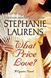 What Price Love?: A Cynster Novel (Cynster Novels)