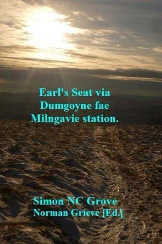Earl's Seat via Dumgoyne fae Milngavie station. ebook