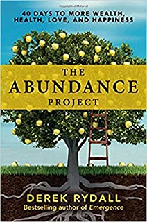 Book Cover: The abundance project : 40 days to more wealth, health, love, and happiness