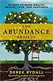 img - for The Abundance Project: 40 Days to More Wealth, Health, Love, and Happiness book / textbook / text book