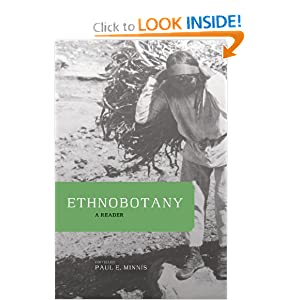 Ethnobotany: A Reader Paul E. Minnis