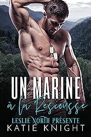 Un Marine à la Rescousse (French Edition)