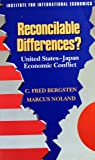 Reconcilable Differences? United States - Japan Economic Conflict 9780881321296