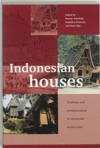 Indonesian Houses: Tradition and Transformation in Vernacular Architecture (Leiden Series on Indonesian Architecture) - 51Zf1h0SCnL - 1: Indonesian Houses: Tradition and Transformtion in Vernacular Architecture (Leiden Series on Indonesian Architecture)