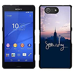 [Neutron-Star] Snap-on Series Teléfono Carcasa Funda Case Caso para Sony Xperia Z4v / Sony Xperia Z4 / E6508 [Someday Inspirational Nyc American Dream]