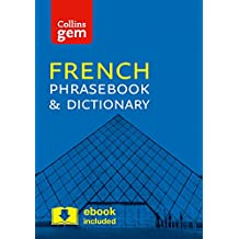 Collins French Phrasebook and Dictionary Gem Edition: Essential phrases and words in a mini, travel-sized format (Collins Gem)