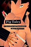 Pig Tales, Marie Darrieussecq, 1565844424