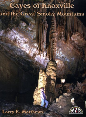 Read Online Caves of Knoxville and the Great Smoky Mountains pdf