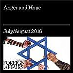 Anger and Hope | Jonathan Tepperman,Tzipi Livni