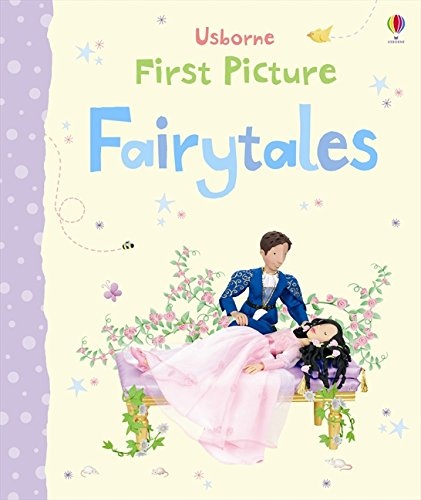 Read Online First Picture Fairytales (First Picture Books) pdf epub