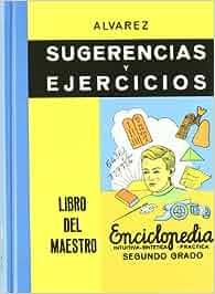 Sugerencias Y Ejercicios. Libro Del Maestro. Enciclopedia