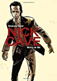 img - for Nick Cave: Mercy on Me book / textbook / text book