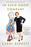 #2: In Such Good Company: Eleven Years of Laughter, Mayhem, and Fun in the Sandbox