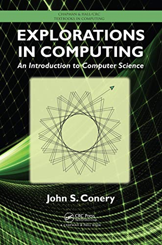 uting: An Introduction to Computer Science (Chapman & Hall/CRC Textbooks in Computing Book 4) ()