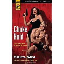 Choke Hold (Hard Case Crime Novels)