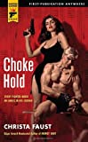 img - for Choke Hold (Hard Case Crime Novels) book / textbook / text book