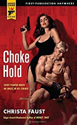 Choke Hold (Hard Case Crime Novels)