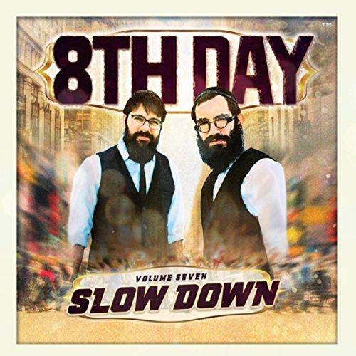 Slow Down, Vol. 7
