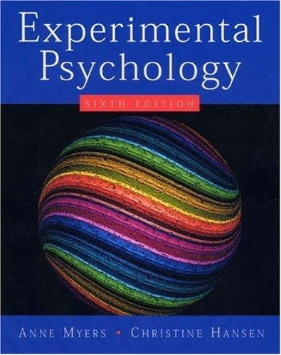 Experimental Psychology By Myers & Hansen (6th Edition)